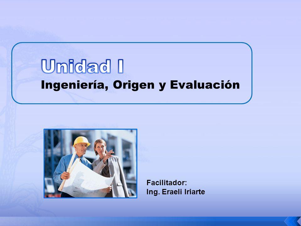 Facilitador: Ing. Eraeli Iriarte