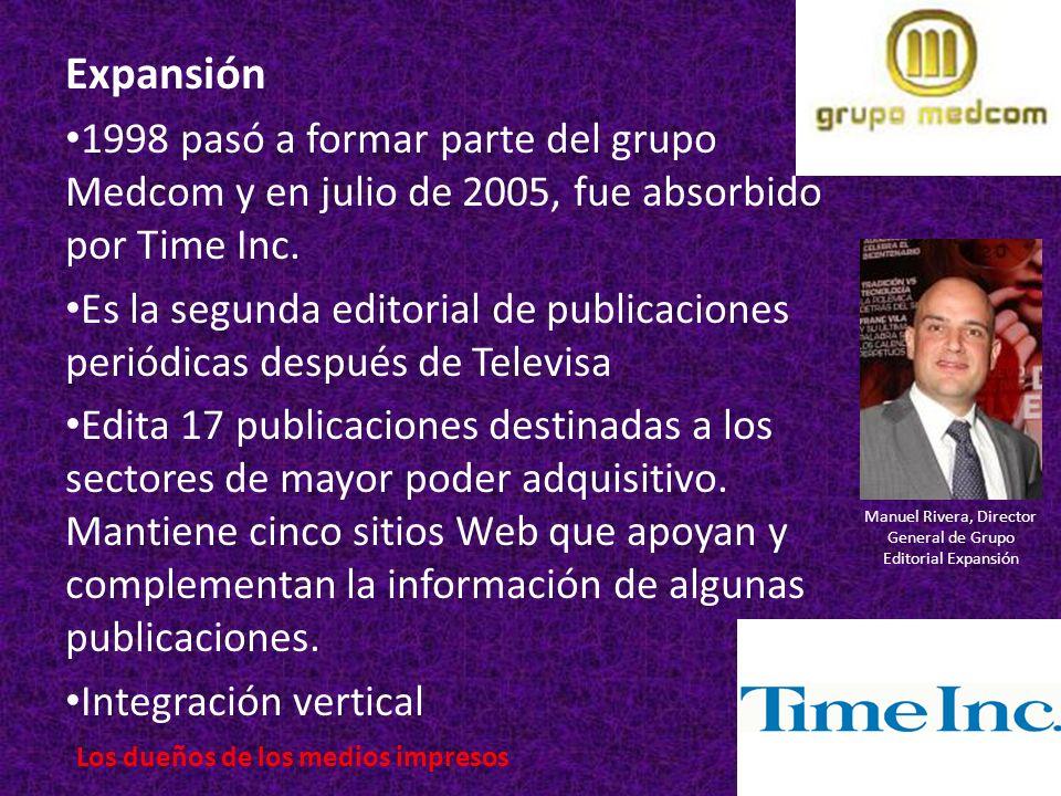 Expansión 1998 pasó a formar parte del grupo Medcom y en julio de 2005, fue absorbido por Time Inc.