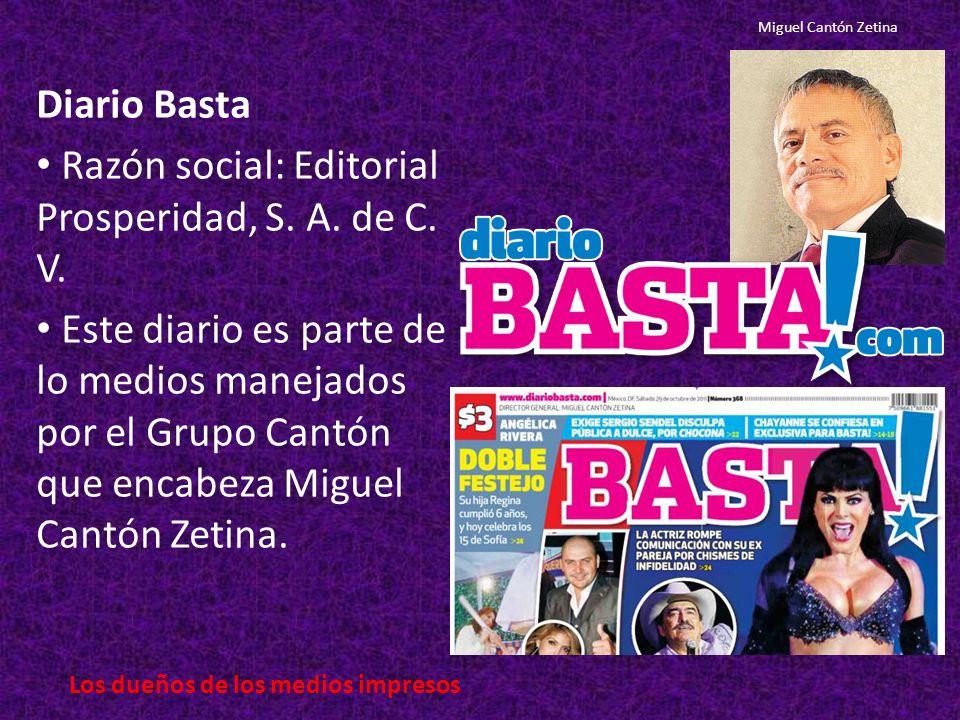 Diario Basta Razón social: Editorial Prosperidad, S.