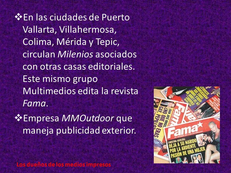 En las ciudades de Puerto Vallarta, Villahermosa, Colima, Mérida y Tepic, circulan Milenios asociados con otras casas editoriales.