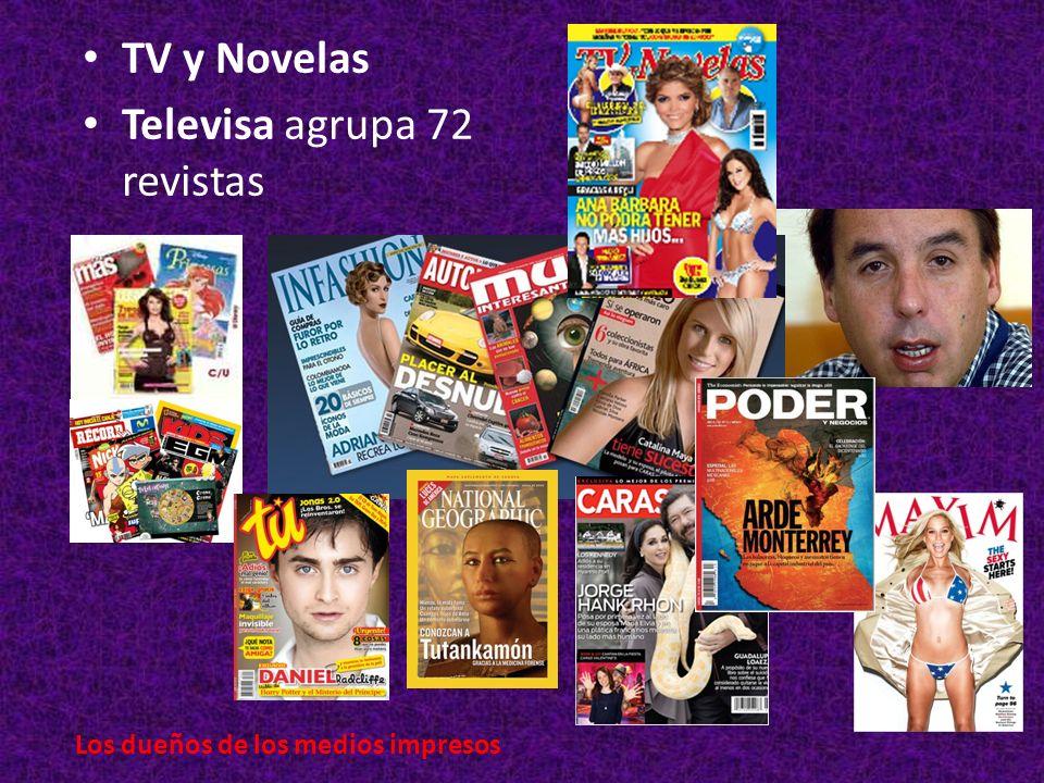 TV y Novelas Televisa agrupa 72 revistas Los dueños de los medios impresos