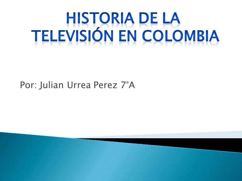 Década de los 50 El presidente Rojas Pinilla promete introducir la televisión a Colombia, con un plazo máximo de un año Los primeros ensayos de las pruebas televisivas se hicieron el primero de mayo en Bogotá y Manizales en las cuales trasmitieron una figura en movimiento y la portada del tiempo de ese día.