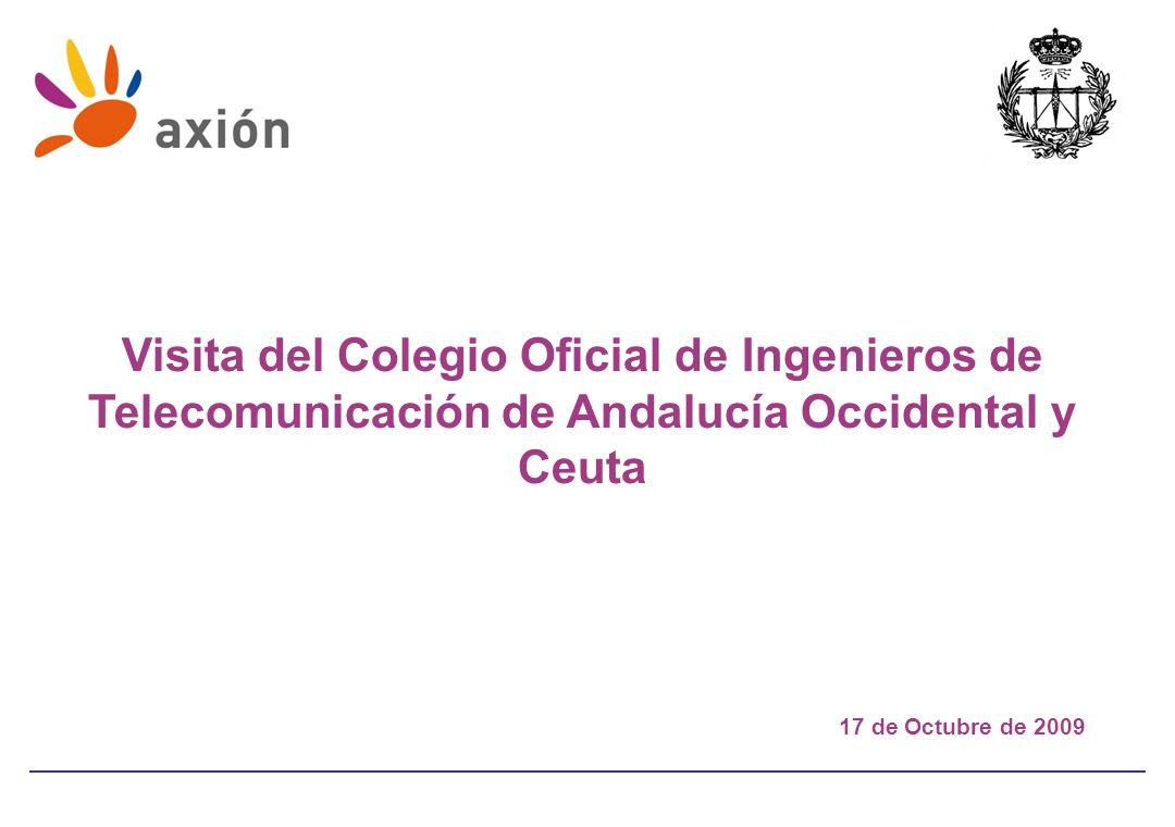 Visita del Colegio Oficial de Ingenieros de Telecomunicación de Andalucía Occidental y Ceuta 17 de Octubre de 2009