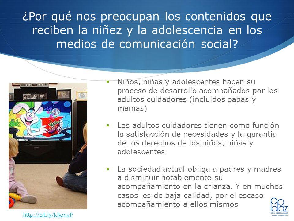¿Por qué nos preocupan los contenidos que reciben la niñez y la adolescencia en los medios de comunicación social? Niños, niñas y adolescentes hacen s