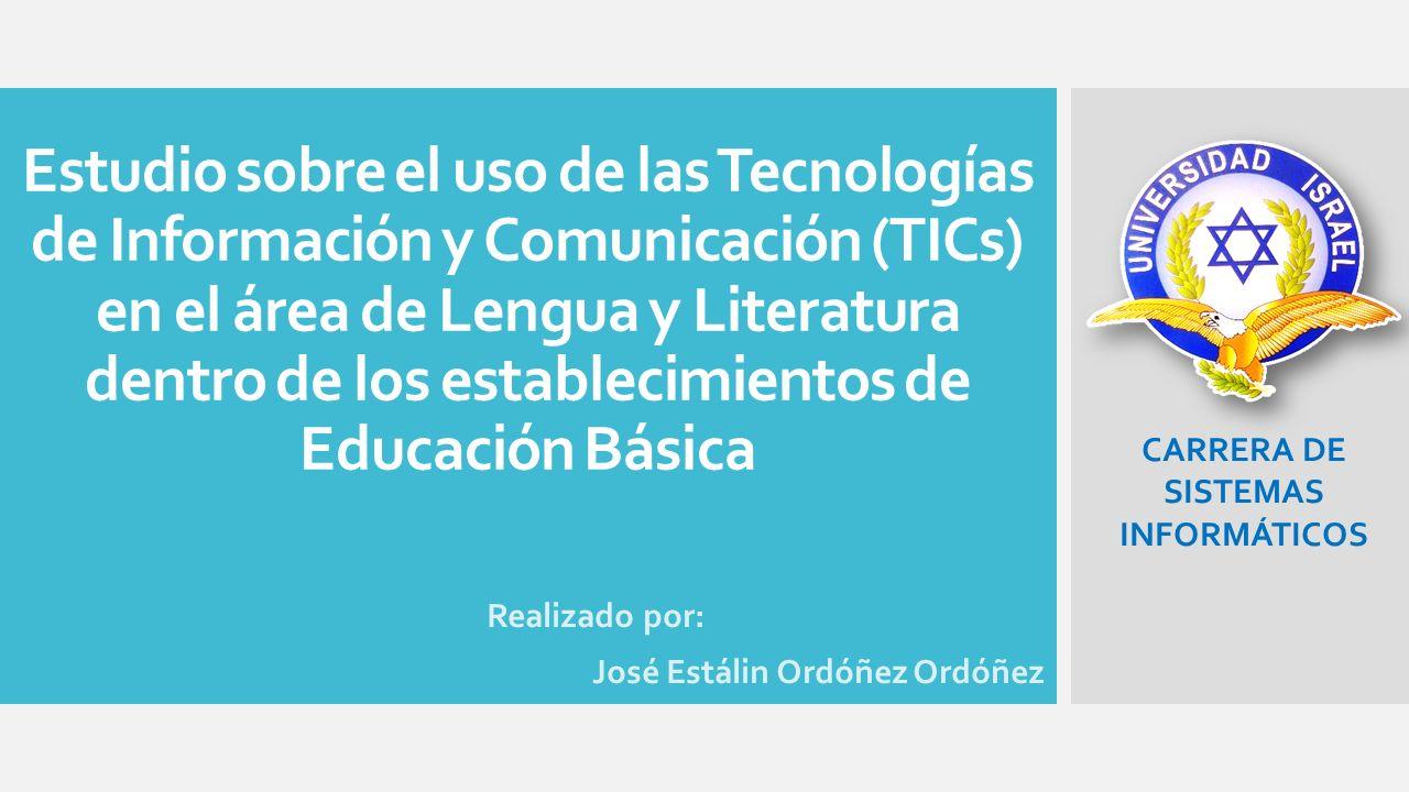 Estudio sobre el uso de las Tecnologías de Información y Comunicación (TICs) en el área de Lengua y Literatura dentro de los establecimientos de Educa