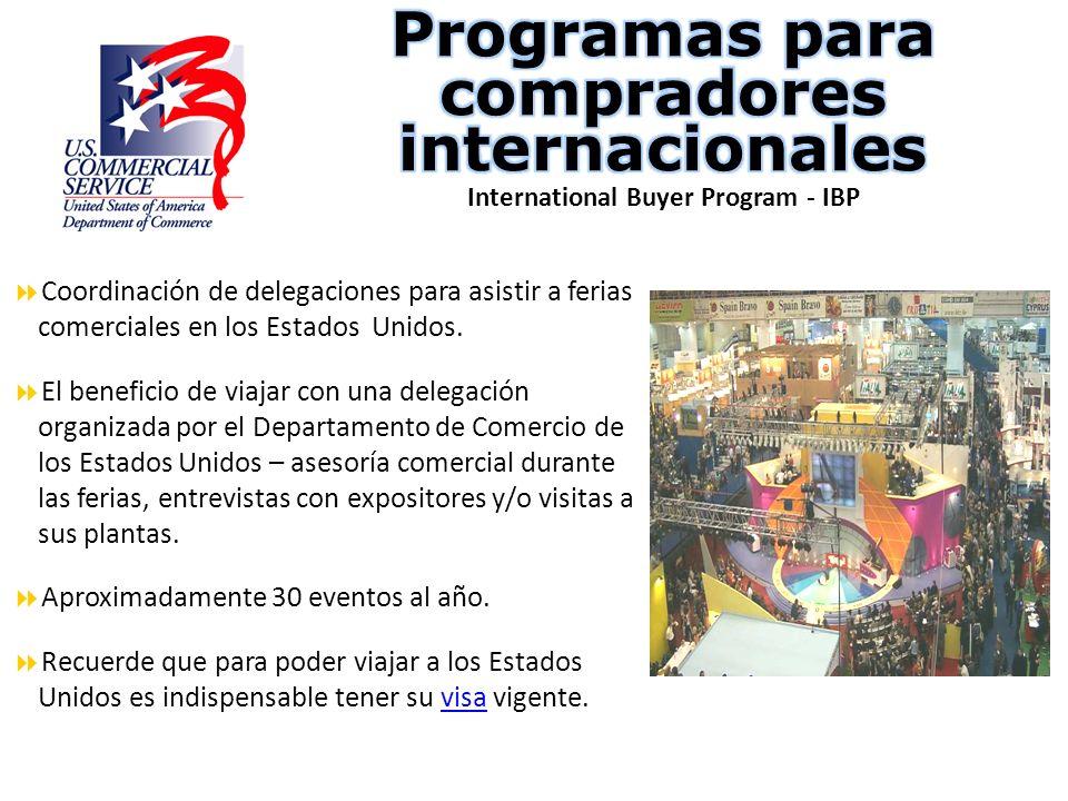 Coordinación de delegaciones para asistir a ferias comerciales en los Estados Unidos. El beneficio de viajar con una delegación organizada por el Depa