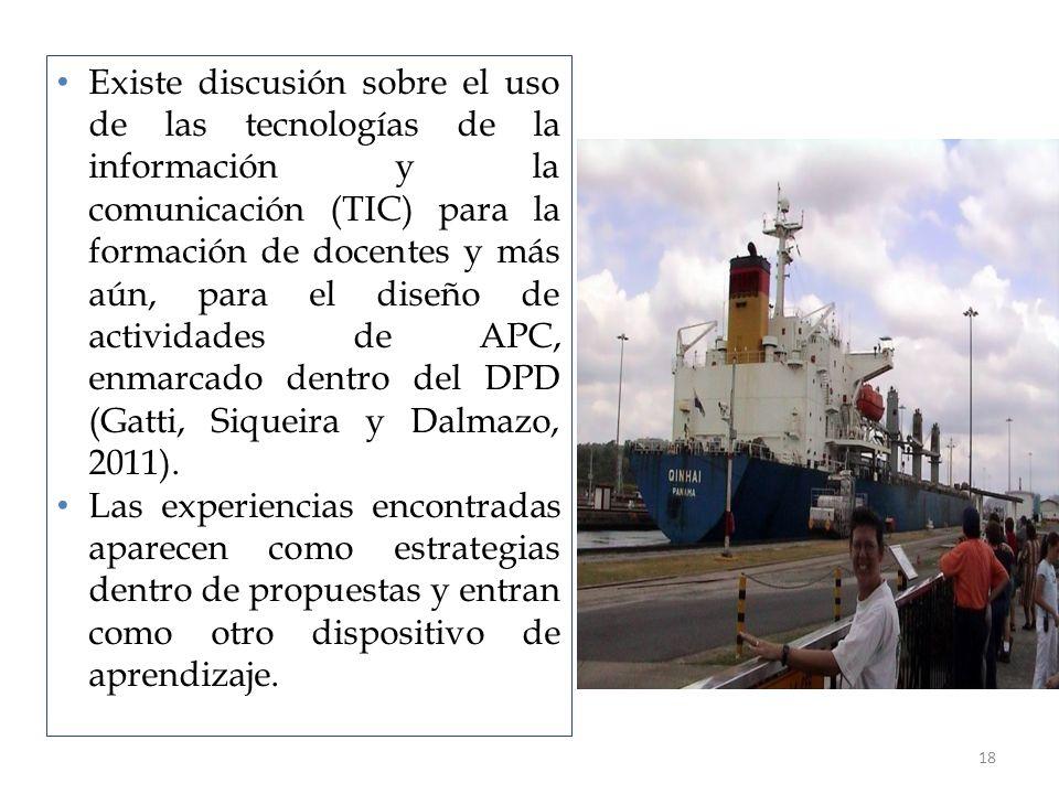 18 Existe discusión sobre el uso de las tecnologías de la información y la comunicación (TIC) para la formación de docentes y más aún, para el diseño de actividades de APC, enmarcado dentro del DPD (Gatti, Siqueira y Dalmazo, 2011).
