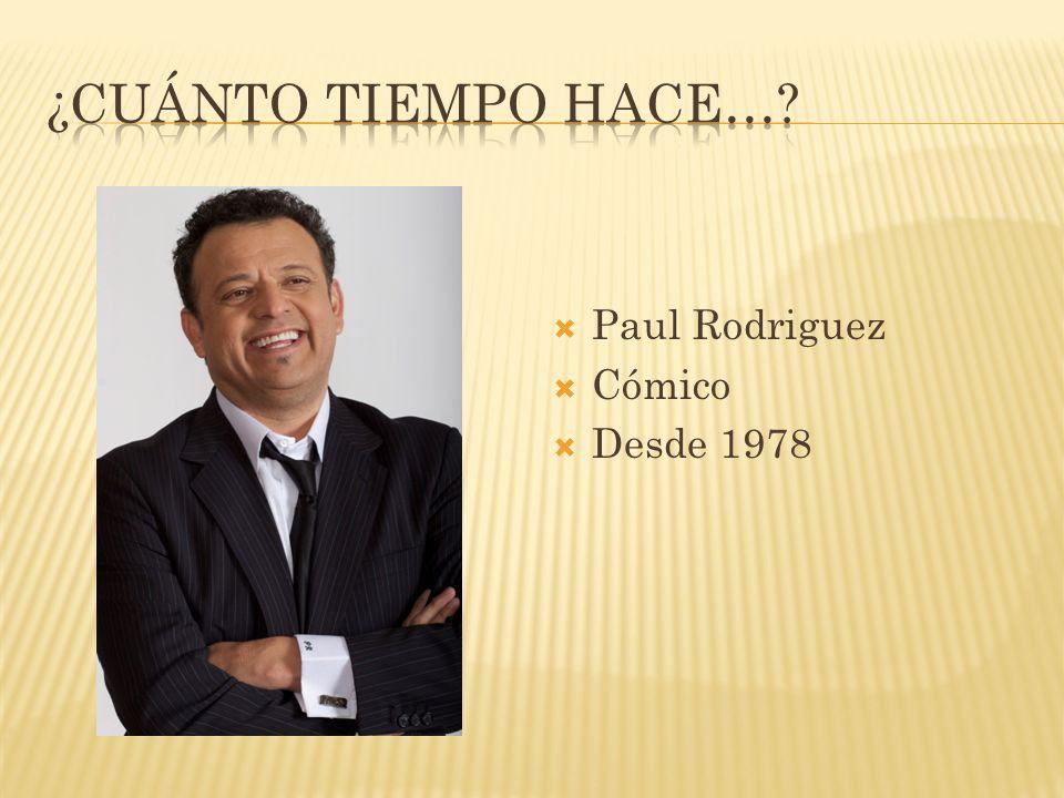 Paul Rodriguez Cómico Desde 1978