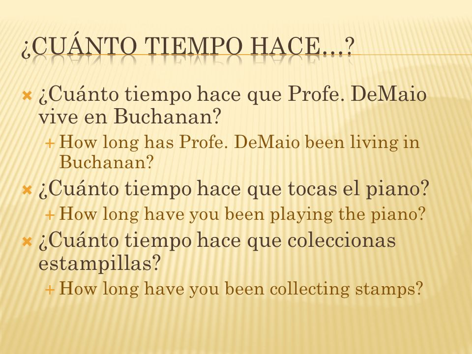 ¿Cuánto tiempo hace que Profe. DeMaio vive en Buchanan.