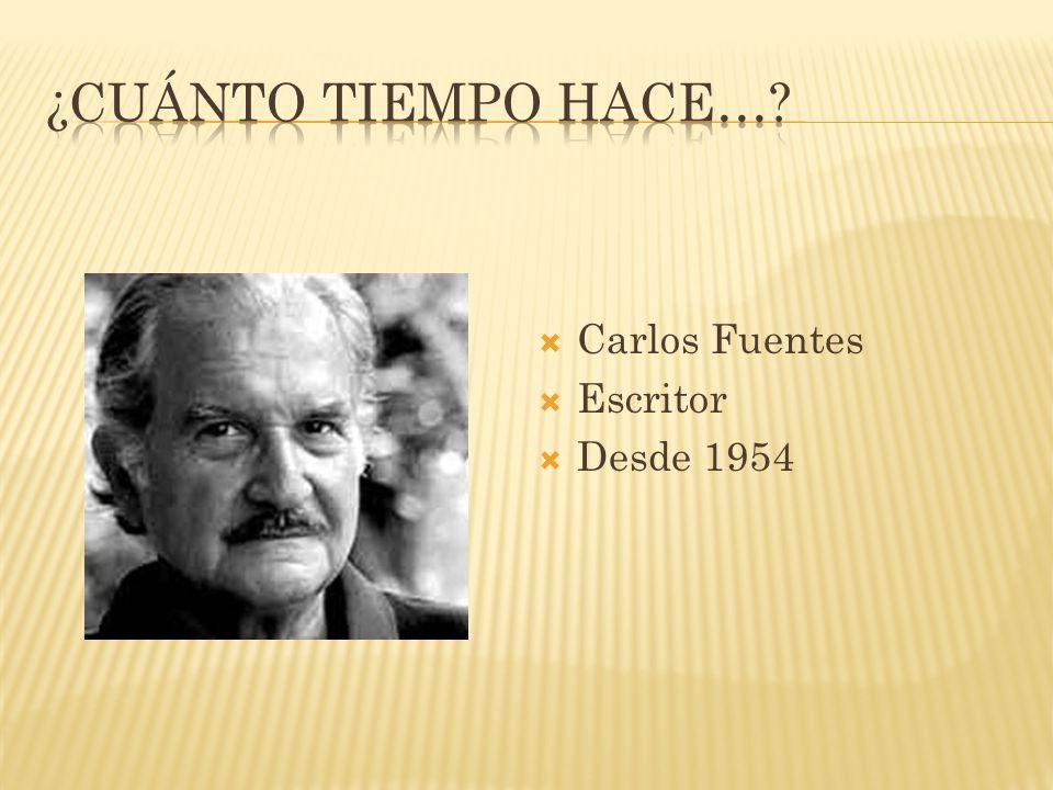 Carlos Fuentes Escritor Desde 1954