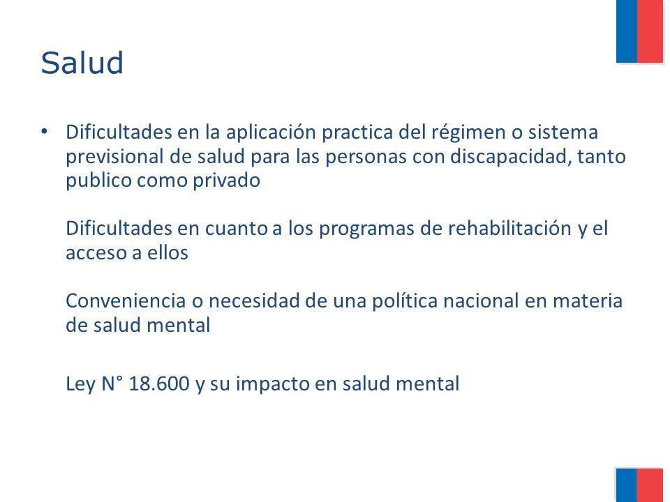 Salud Dificultades en la aplicación practica del régimen o sistema previsional de salud para las personas con discapacidad, tanto publico como privado