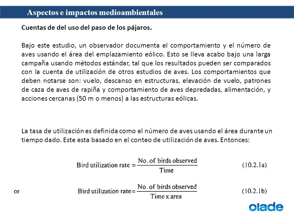Aspectos e impactos medioambientales Cuentas de del uso del paso de los pájaros. Bajo este estudio, un observador documenta el comportamiento y el núm