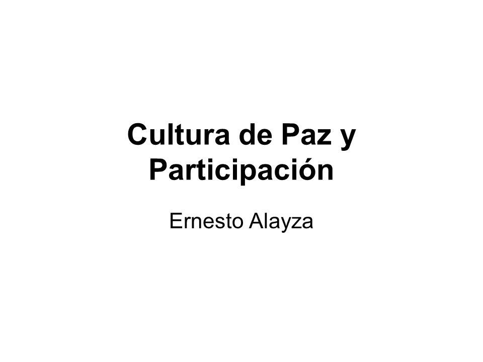 Cultura de Paz y Participación Ernesto Alayza