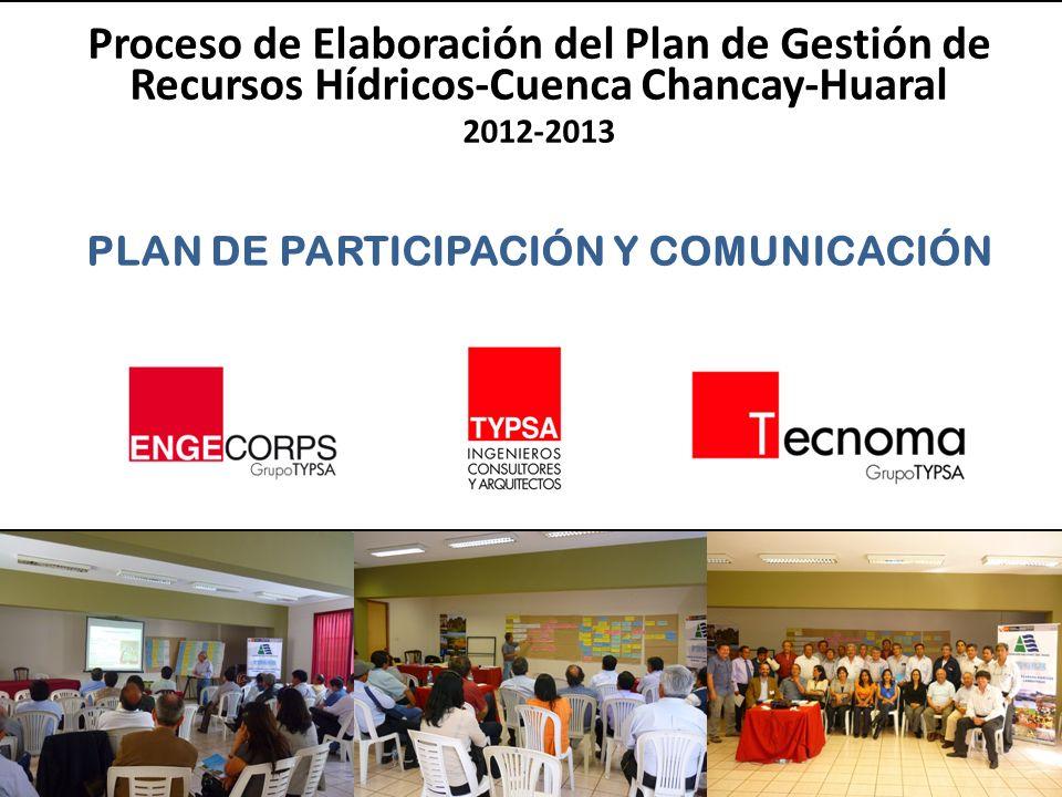 Formulación del Plan Participativo de Gestión de Recursos Hídricos en la Cuenca Chancay-Lambayeque 2012-2013 Proceso de Elaboración del Plan de Gestió