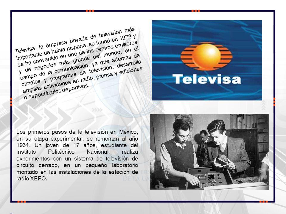 Televisa, la empresa privada de televisión más importante de habla hispana, se fundó en 1973 y se ha convertido en uno de los centros emisores y de ne