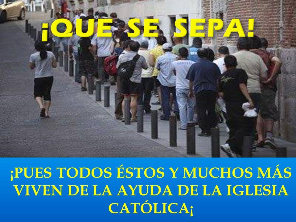 ¿A dónde puede ir un necesitado a pedir un bocadillo o comida para su familia?; ¿a la sede del PSOE…?, ¿a CC.OO….