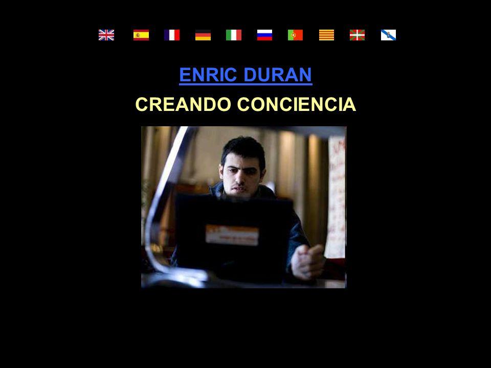 ENRIC DURAN CREANDO CONCIENCIA