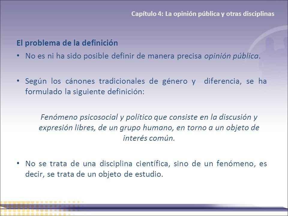 El problema de la definición No es ni ha sido posible definir de manera precisa opinión pública. Según los cánones tradicionales de género y diferenci