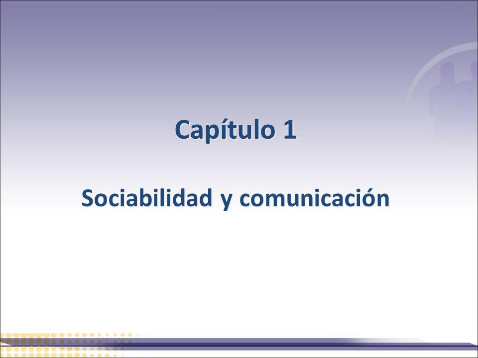 Capítulo 1 Sociabilidad y comunicación