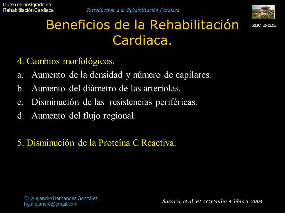 Curso de postgrado en Rehabilitación Cardiaca Introducción a la Rehabilitación Cardiaca Beneficios de la Rehabilitación Cardiaca. RHC- INCICh Dr. Alej