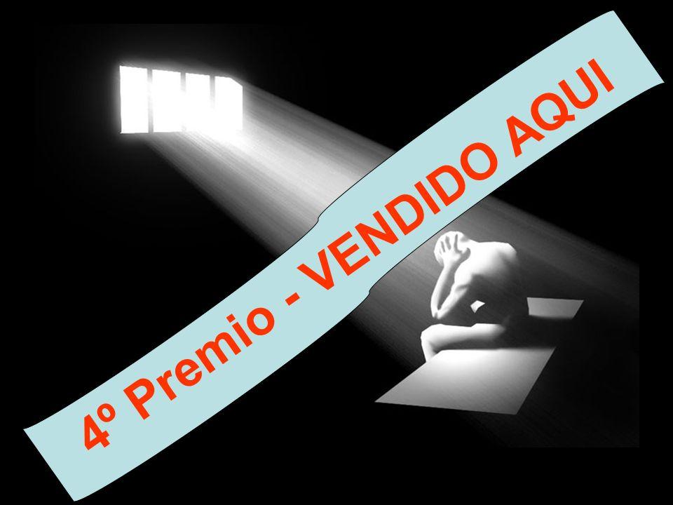 4º Premio - VENDIDO AQUI