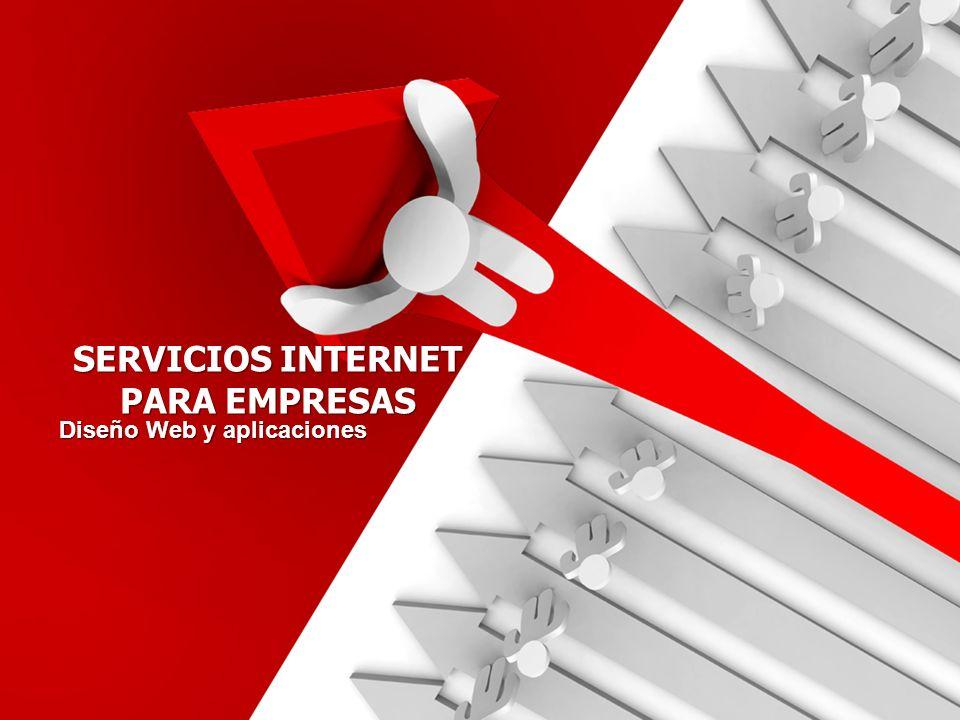 SERVICIOS INTERNET PARA EMPRESAS Diseño Web y aplicaciones