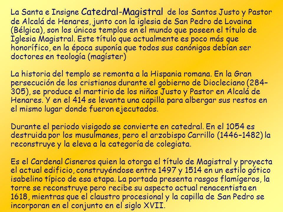 Puerta de los Burros. Por ella salían los suspendidos a los que en Alcalá se les llamaba mantas porque al salir por esa puerta eran manteados.