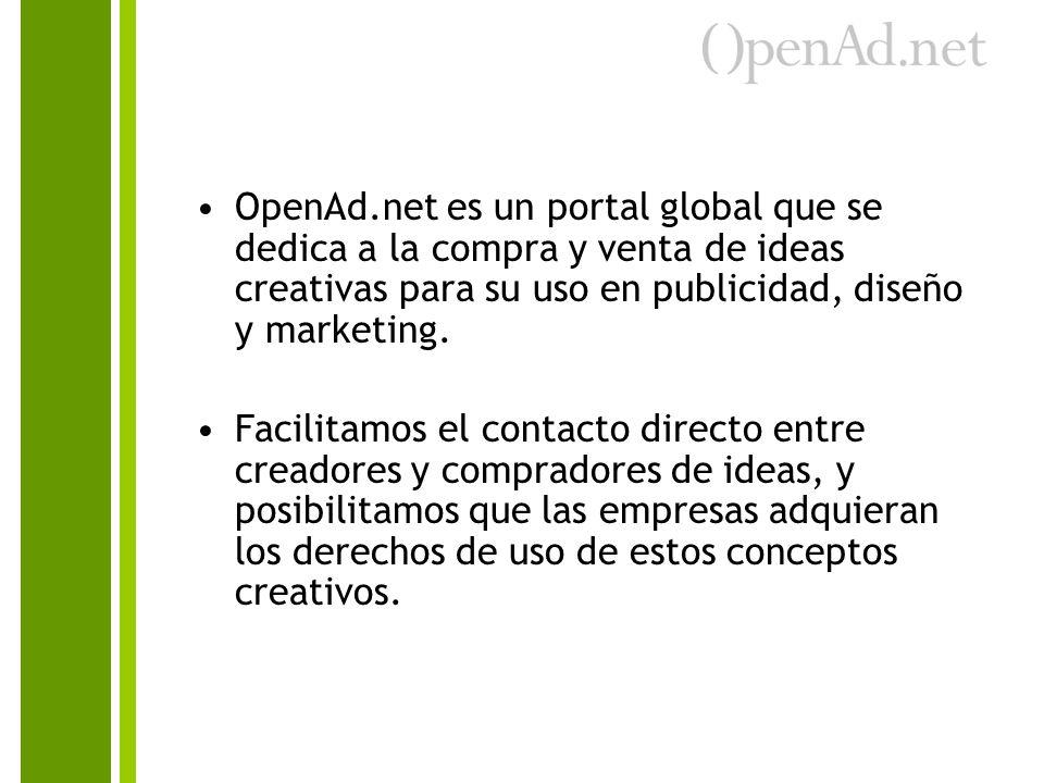 OpenAd.net es un portal global que se dedica a la compra y venta de ideas creativas para su uso en publicidad, diseño y marketing. Facilitamos el cont