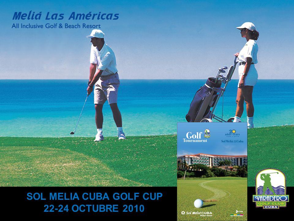 SOL MELIA CUBA GOLF CUP 22-24 OCTUBRE 2010