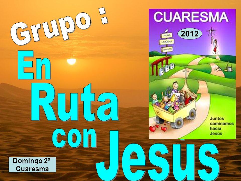 Domingo 2º Cuaresma 2012