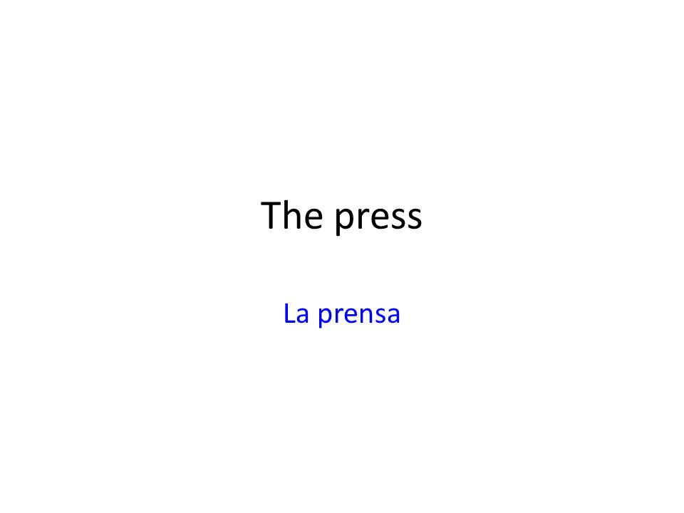 The press La prensa