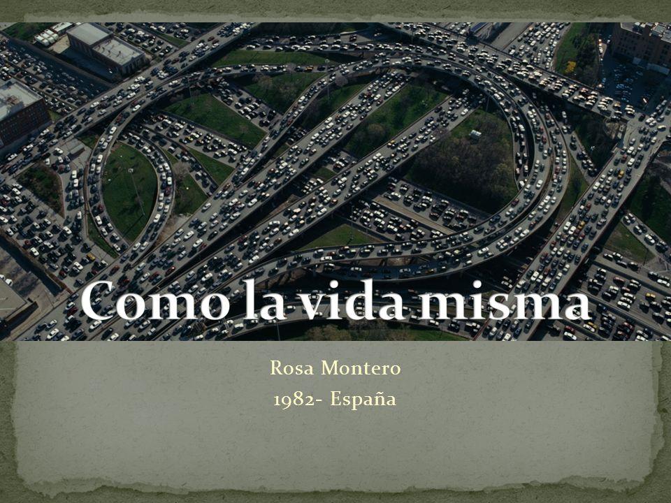 Rosa Montero 1982- España