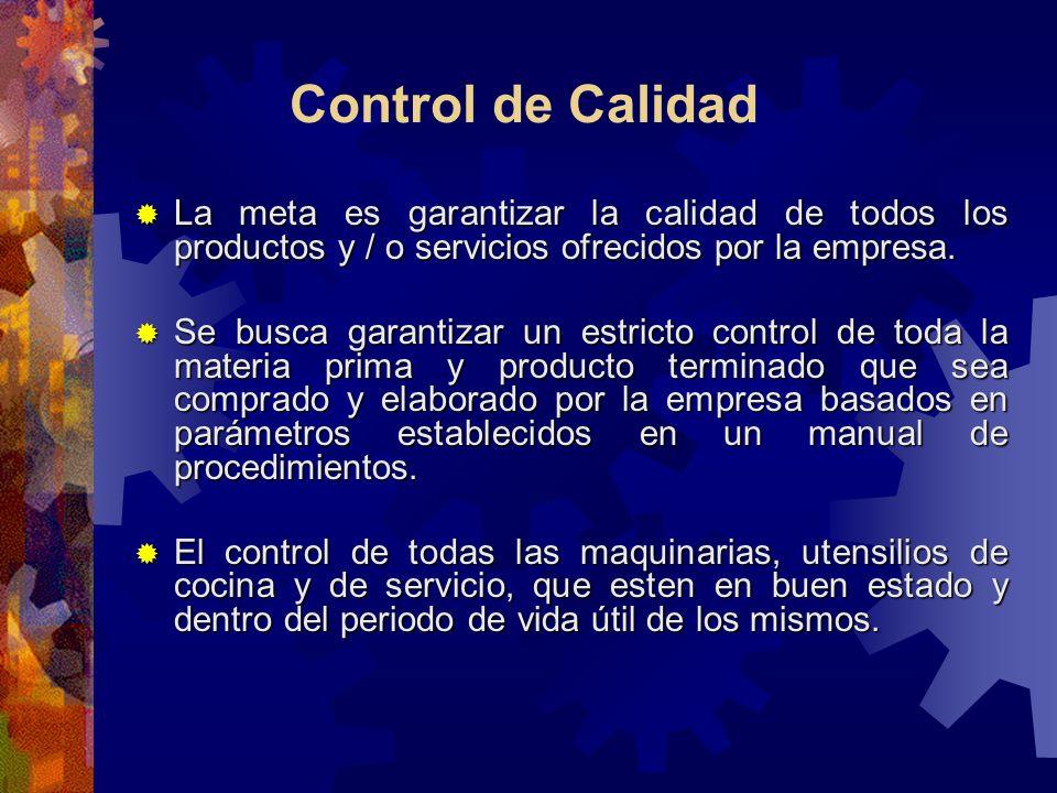 La meta es garantizar la calidad de todos los productos y / o servicios ofrecidos por la empresa. La meta es garantizar la calidad de todos los produc