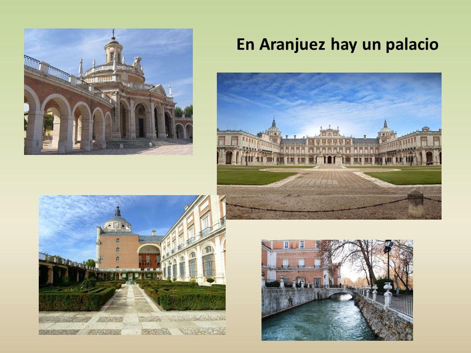 En Aranjuez hay un palacio