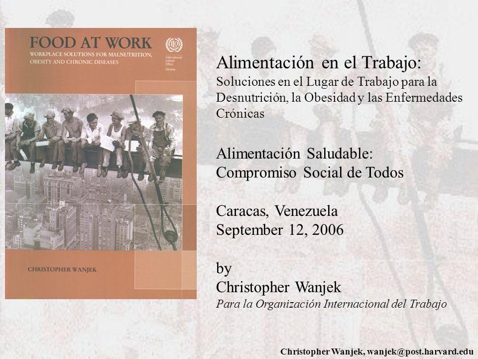 Alimentación en el Trabajo: Soluciones en el Lugar de Trabajo para la Desnutrición, la Obesidad y las Enfermedades Crónicas Alimentación Saludable: Co