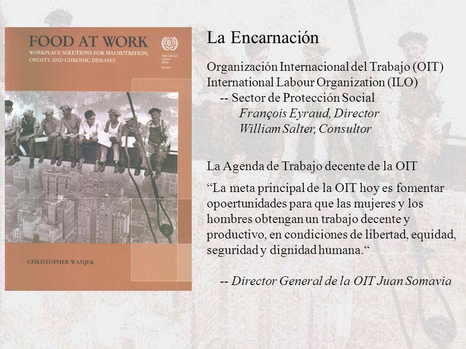 La Encarnación Organización Internacional del Trabajo (OIT) International Labour Organization (ILO) -- Sector de Protección Social François Eyraud, Di