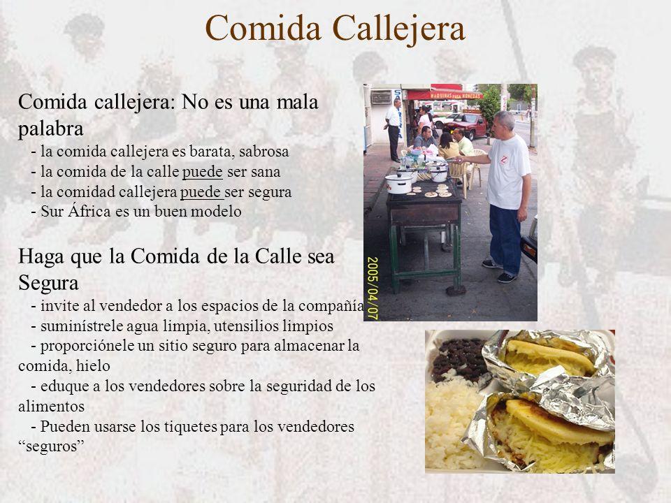 Comida Callejera Comida callejera: No es una mala palabra - la comida callejera es barata, sabrosa - la comida de la calle puede ser sana - la comidad