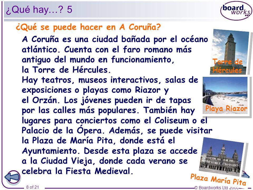 © Boardworks Ltd 2006 19 of 21 Las vacaciones 5 Las Médulas Las Médulas están en la comarca del Bierzo, en la provincia de León.