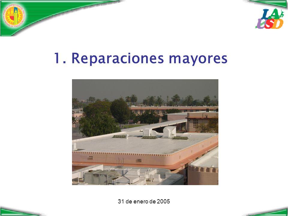 31 de enero de 2005 1. Reparaciones mayores