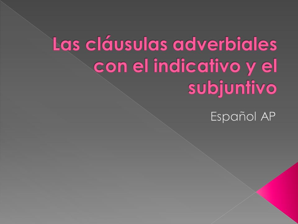 We use the subjunctive after these adverbial clauses when expressing an action that has not yet occurred.