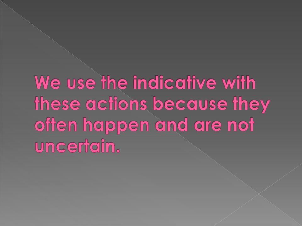1.a (siempre / llevan / certainty = ind.) 2. c (ayudó / past action / certainty= ind) 3.
