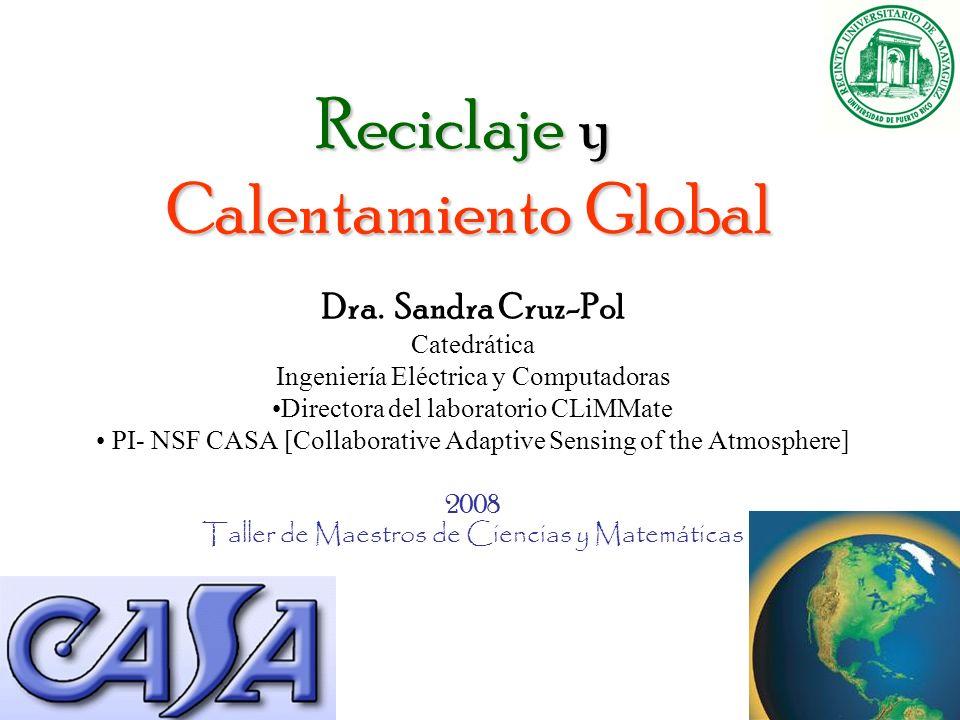 Reciclaje y Calentamiento Global Dra.
