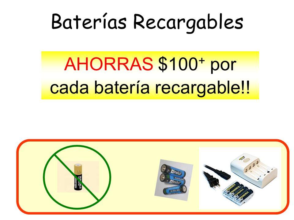 Baterías Recargables AHORRAS $100 + por cada batería recargable!! *