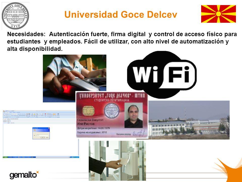 Universidad Goce Delcev Necesidades: Autenticación fuerte, firma digital y control de acceso físico para estudiantes y empleados. Fácil de utilizar, c