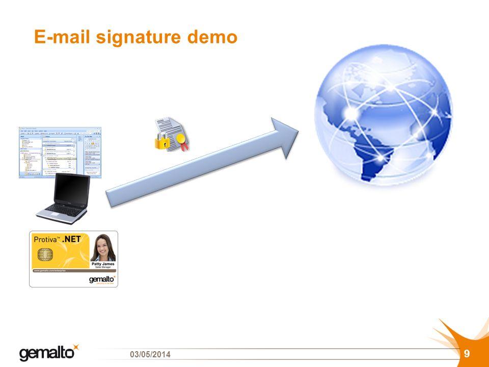 E-mail signature demo 9 03/05/2014