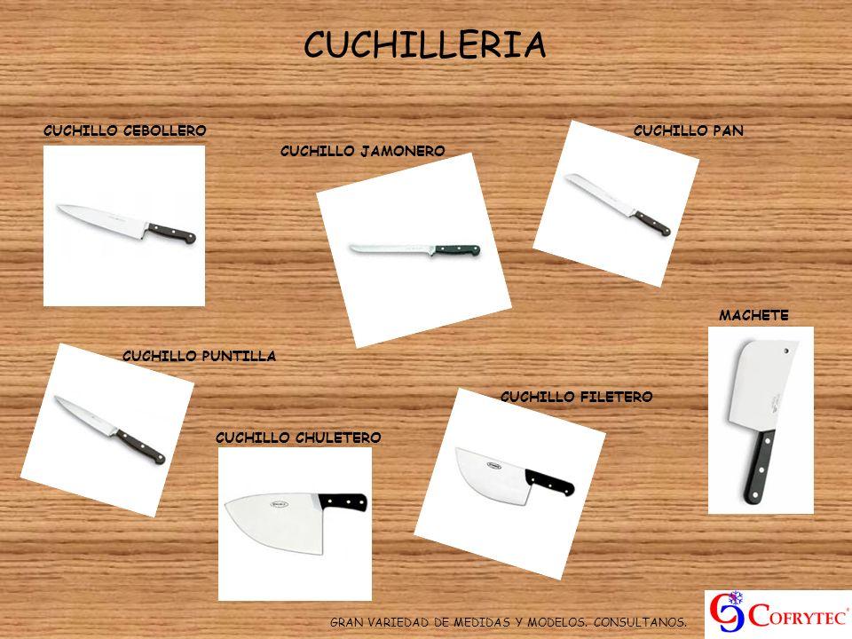 CUCHILLERIA CUCHILLO CEBOLLERO CUCHILLO PAN CUCHILLO JAMONERO MACHETE CUCHILLO PUNTILLA CUCHILLO FILETERO CUCHILLO CHULETERO GRAN VARIEDAD DE MEDIDAS