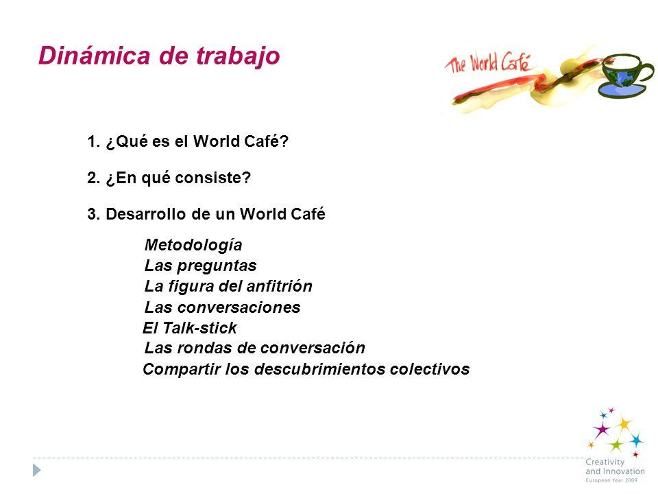3.1.¿Qué es el World Café.