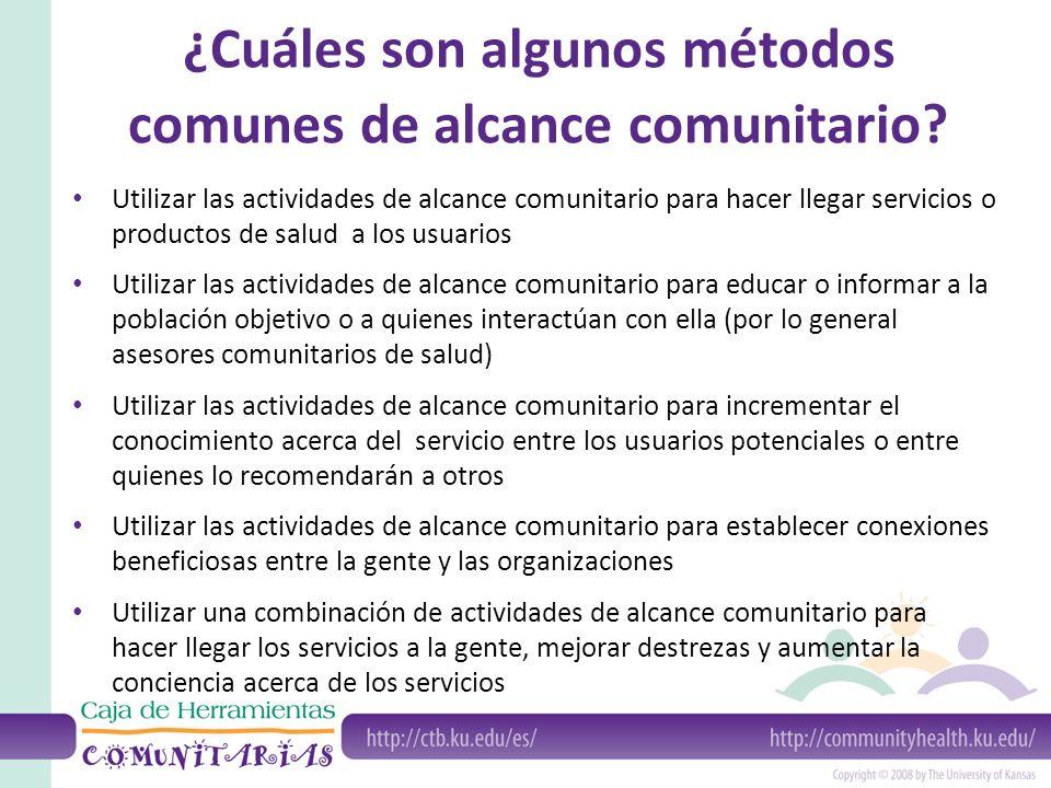 ¿Cuáles son algunos métodos comunes de alcance comunitario.