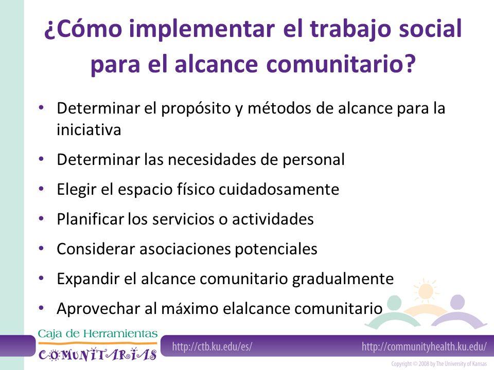 ¿Cómo implementar el trabajo social para el alcance comunitario.