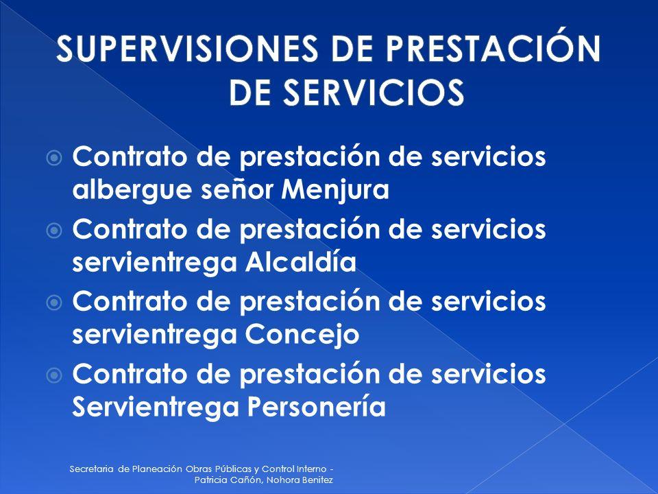 Secretaria de Planeación Obras Públicas y Control Interno - Patricia Cañón, Nohora Benitez Contrato de prestación de servicios albergue señor Menjura
